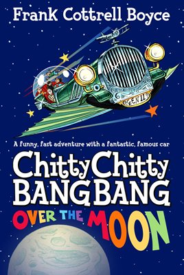 Book cover for Chitty Chitty Bang Bang Over the Moon